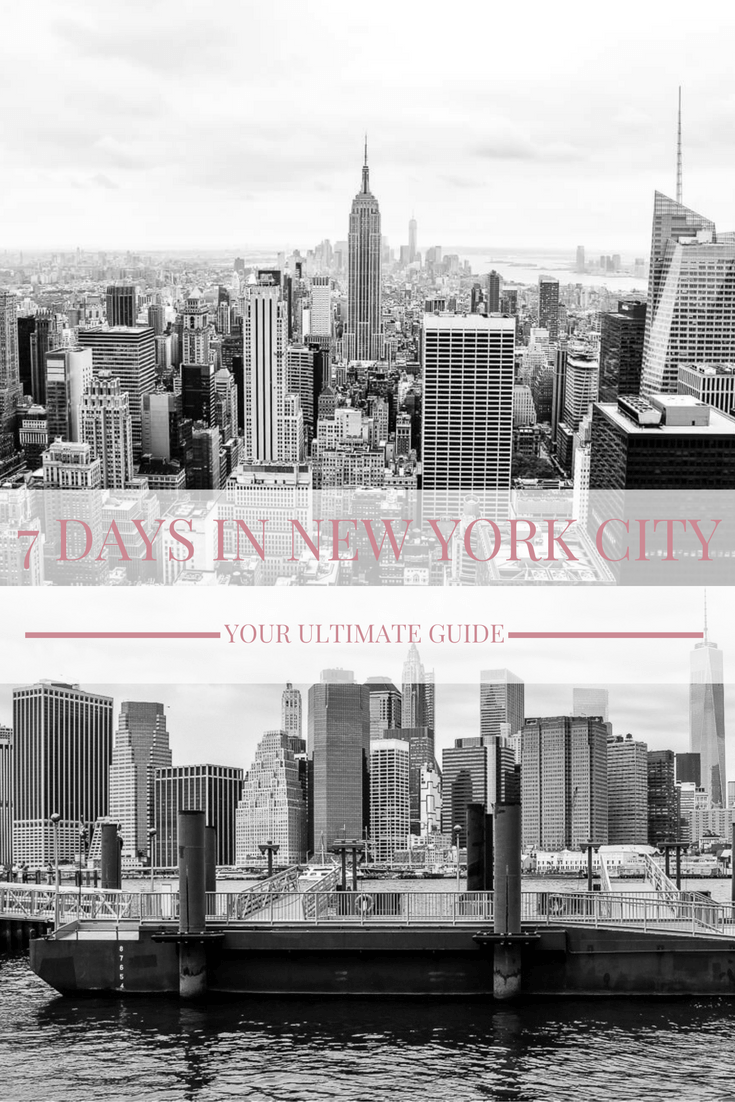 7 Days in New York City Your Ultimate Guide