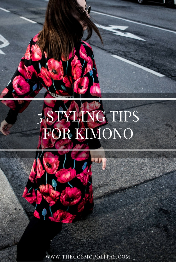5 STYLING TIPS ON HOW TO WEAR A KIMONO