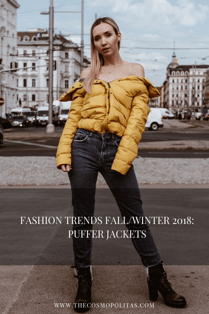 Fashion Trends Fall:Winter 2018 Puffer Jackets